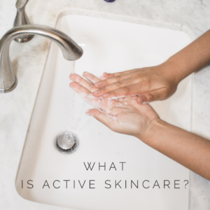 What is active skincare?